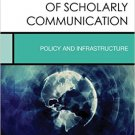 Ebook 978-1442273023 Open Access and the Future of Scholarly Communication: Policy and Infrastruc