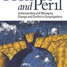 Ebook 978-1566993821 Promise and Peril: Understanding and Managing Change and Conflict in Congreg