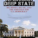 Ebook 978-1442214255 The American Deep State: Big Money, Big Oil, and the Struggle for U.S. Democ