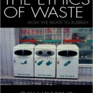 Ebook 978-0742530133 The Ethics of Waste: How We Relate to Rubbish