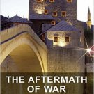 Ebook 978-1409450276 The Aftermath of War: Experiences and Social Attitudes in the Western Balkan