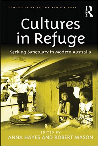 Ebook 978-1409434757 Cultures in Refuge: Seeking Sanctuary in Modern Australia (Studies in Migrat