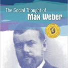 Ebook 978-1483371498 The Social Thought of Max Weber (Social Thinkers Series)