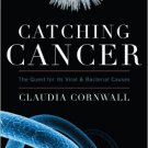 Ebook 978-1442215207 Catching Cancer: The Quest for its Viral and Bacterial Causes