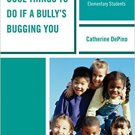 Ebook 978-1475825497 Cool Things to Do If a Bully's Bugging You: 50 Classroom Activities to Help