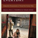 Ebook 978-1442270244 Filming the Everyday: Independent Documentaries in Twenty-First-Century Chin