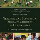 Ebook 978-1475821116 Teaching and Supporting Migrant Children in Our Schools: A Culturally Profic