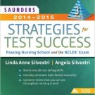 Ebook 978-1455733194 Saunders 2014-2015 Strategies for Test Success: Passing Nursing School and t