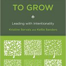 Ebook 978-1442216075 The Courage to Grow: Leading with Intentionality