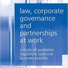 Ebook 978-1409421061 Law, Corporate Governance and Partnerships at Work: A Study of Australian Re