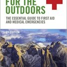 Ebook 978-0323321686 Medicine for the Outdoors: The Essential Guide to First Aid and Medical Emer