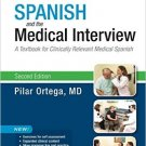 Ebook 978-0323371148 Spanish and the Medical Interview: A Textbook for Clinically Relevant Medica