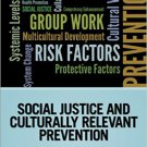 Ebook 978-1452257969 Social Justice and Culturally Relevant Prevention (Prevention Practice Kit)