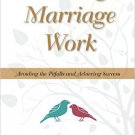 Ebook 978-1442256972 Making Marriage Work: Avoiding the Pitfalls and Achieving Success