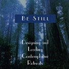 Ebook 978-1566992299 Be Still: Designing and Leading Contemplative Retreats