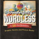 Ebook 978-1442254770 Wonderfully Wordless: The 500 Most Recommended Graphic Novels and Picture Bo