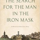 Ebook 978-1442253636 The Search for the Man in the Iron Mask: A Historical Detective Story