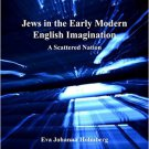 Ebook 978-1409411918 Jews in the Early Modern English Imagination: A Scattered Nation (Transcultu