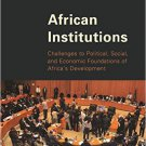 Ebook 978-1442239524 African Institutions: Challenges to Political, Social, and Economic Foundati