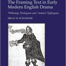 Ebook 978-1409410171 The Framing Text in Early Modern English Drama: 'Whining' Prologues and 'Arm