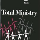 Ebook 978-1566991551 Total Ministry: Reclaiming the Ministry of All of God's People (Once and Fut