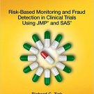 Ebook 978-1612909912 Risk-Based Monitoring and Fraud Detection in Clinical Trials Using JMP and S
