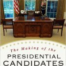Ebook 978-1442211704 The Making of the Presidential Candidates 2012