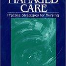 Ebook 978-0761909651 Managed Care: Practice Strategies for Nursing
