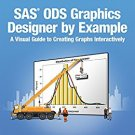 Ebook 978-1612901916 SAS ODS Graphics Designer by Example: A Visual Guide to Creating Graphs Inte