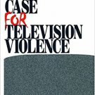 Ebook 978-0761907909 The Case for Television Violence