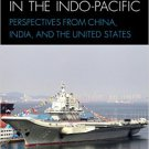 Ebook 978-1442235328 Maritime Security in the Indo-Pacific: Perspectives from China, India, and t