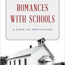 Ebook 978-1475804249 Romances with Schools: A Life of Education
