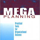 Ebook 978-0761913252 Mega Planning: Practical Tools for Organizational Success
