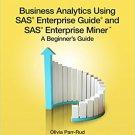 Ebook 978-1612907833 Business Analytics Using SAS Enterprise Guide and SAS Enterprise Miner: A Be