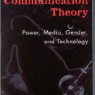 Ebook 978-0742523722 Critical Communication Theory: Power, Media, Gender, and Technology (Critica