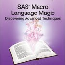 Ebook 978-1612907109 SAS Macro Language Magic: Discovering Advanced Techniques