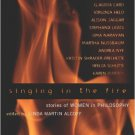Ebook 978-0742513822 Singing in the Fire: Stories of Women in Philosophy