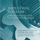 Ebook 978-1409402206 Industrial Tourism: Opportunities for City and Enterprise (Euricur Series: E