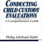 Ebook 978-0803948211 Conducting Child Custody Evaluations: A Comprehensive Guide