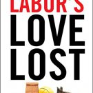 Ebook 978-0871540300 Labor's Love Lost: The Rise and Fall of the Working-Class Family in America