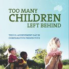 Ebook 978-0871540249 Too Many Children Left Behind: The U.S. Achievement Gap in Comparative Persp