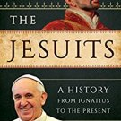Ebook 978-1442234758 The Jesuits: A History from Ignatius to the Present