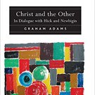Ebook 978-1409400288 Christ and the Other: In Dialogue with Hick and Newbigin