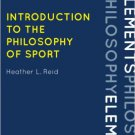 Ebook 978-0742570603 Introduction to the Philosophy of Sport (Elements of Philosophy)