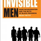 Ebook 978-0871546678 Invisible Men: Mass Incarceration and the Myth of Black Progress