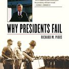 Ebook 978-0742562844 Why Presidents Fail: White House Decision Making from Eisenhower to Bush II