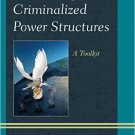 Ebook 978-1442266339 Combating Criminalized Power Structures: A Toolkit (Peace and Security in th
