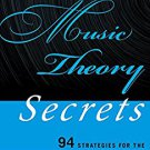 Ebook 978-1442233232 Music Theory Secrets: 94 Strategies for the Starting Musician (Music Secrets