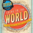 Ebook 978-1442214033 The Trivia Lover's Guide to the World: Geography for the Lost and Found