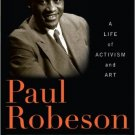 Ebook 978-1442207936 Paul Robeson: A Life of Activism and Art (Library of African American Biogra